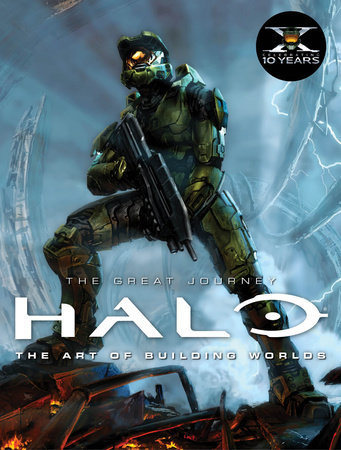 Halo: The Great Journey...The Art of Building Worlds by Titan Books