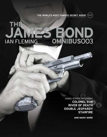 The James Bond Omnibus 003 by Ian Fleming and Jim Lawrence