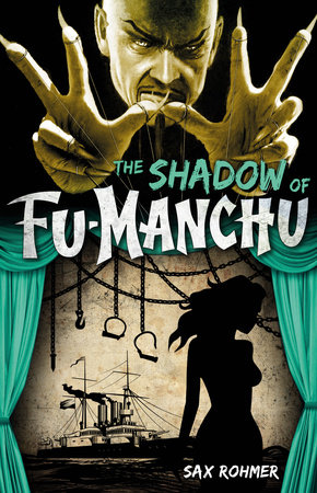 Fu-Manchu: The Shadow of Fu-Manchu by Sax Rohmer