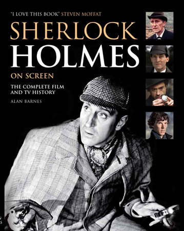 Sherlock Holmes On Screen (Updated Edition) by Alan Barnes