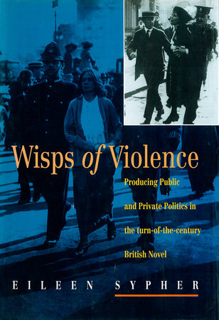 Wisps of Violence by Eileen Sypher