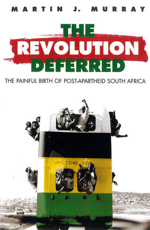 Revolution Deferred by Martin J. Murray