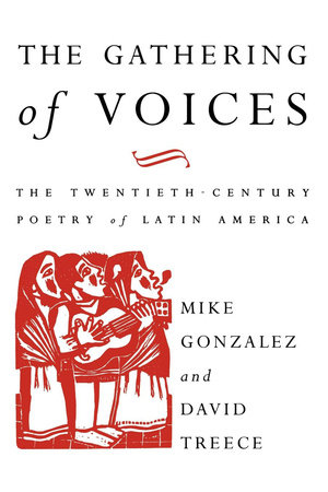 The Gathering of Voices by Mike Gonzalez and David Treece