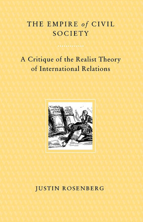 The Empire of Civil Society by Justin Rosenberg