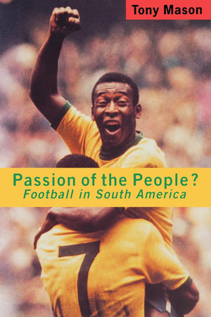 Passion of the People? by Tony Mason