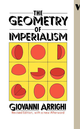 The Geometry of Imperialism by Giovanni Arrighi