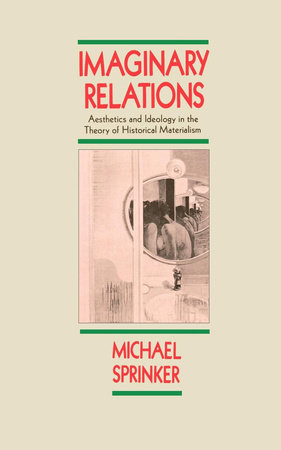 Imaginary Relations by Michael Sprinker
