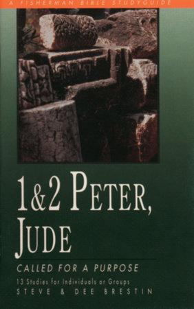 1 & 2 Peter, Jude by Steve Brestin and Dee Brestin