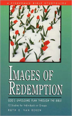 Images of Redemption by Ruth E. Van Reken