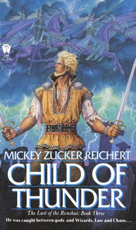 Child of Thunder by Mickey Zucker Reichert