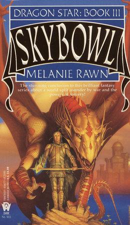 Skybowl by Melanie Rawn