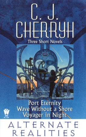 Alternate Realities by C. J. Cherryh