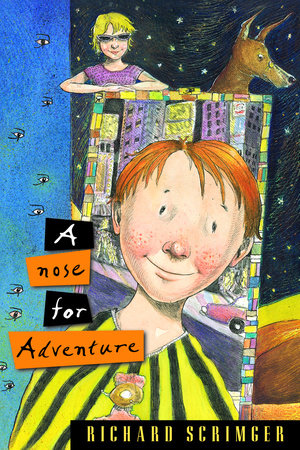 A Nose for Adventure by Richard Scrimger