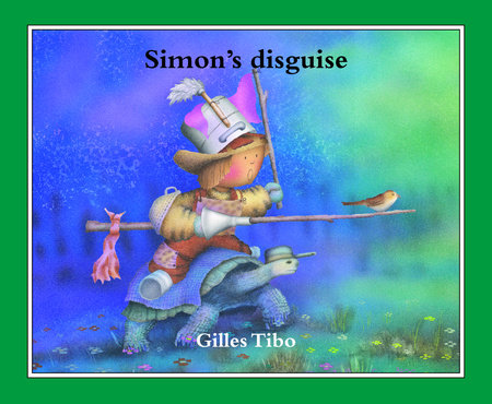 Simon's disguise by Gilles Tibo