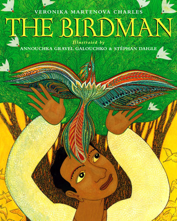 The Birdman by Veronika Martenova Charles