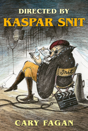 Directed by Kaspar Snit by Cary Fagan