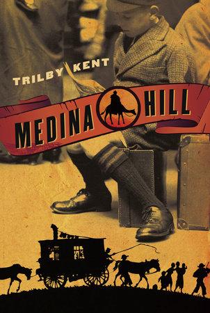 Medina Hill by Trilby Kent