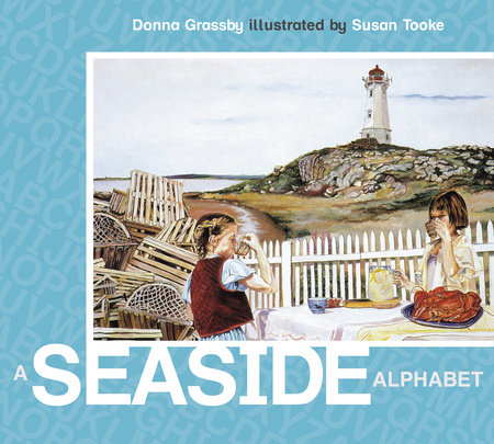 A Seaside Alphabet by Donna Grassby; illustrated by Susan Tooke