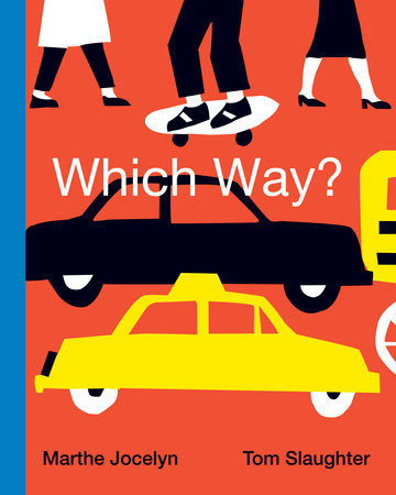 Which Way? by Marthe Jocelyn