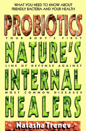 Probiotics by Natasha Trenev