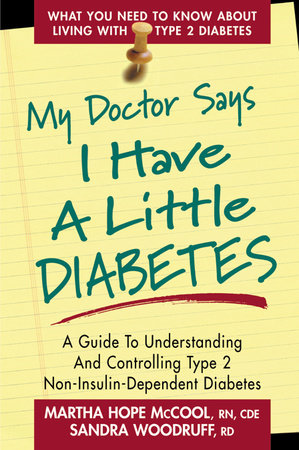 My Doctor Says I Have a Little Diabetes by Martha Hope McCool and Sandra Woodruff