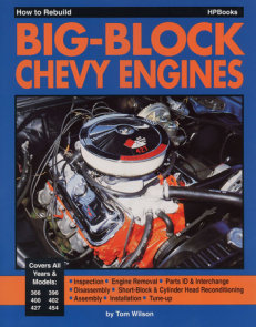 How to Rebuild Big-Block Chevy Engines
