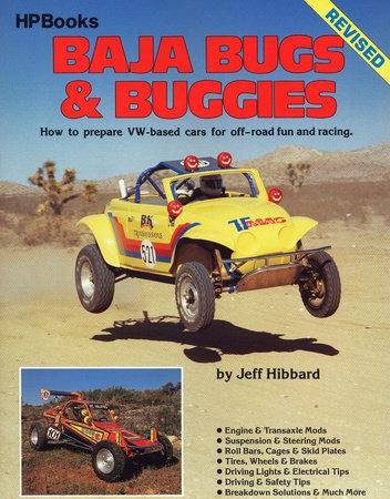 Baja Bugs & Buggies by Jeff Hibbard