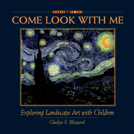 Exploring Landscape Art with Children by Gladys S. Blizzard
