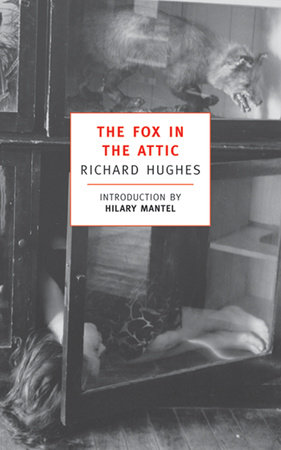 The Fox in the Attic by Richard Hughes
