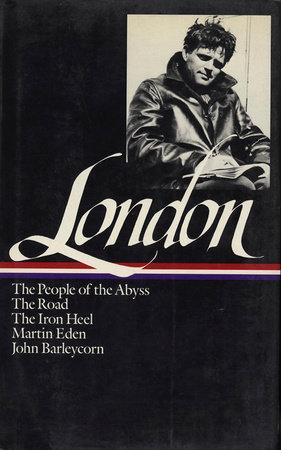 Jack London: Novels and Social Writings (LOA #7) by Jack London