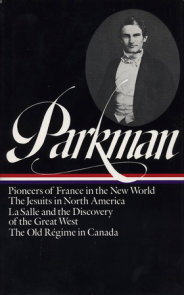 Francis Parkman: France and England in North America Vol. 1 (LOA #11)