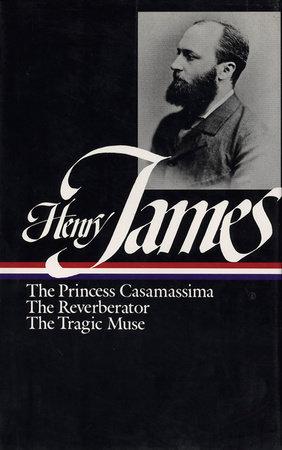 Henry James: Novels 1886-1890 (LOA #43) by Henry James