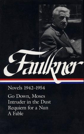 William Faulkner Novels 1942-1954 (LOA #73) by William Faulkner