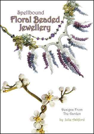 Spellbound Floral Beaded Jewellery by Julie Ashford