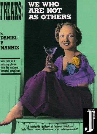 Freaks by Daniel P. Mannix