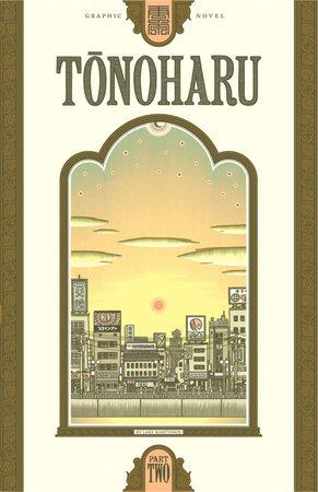 Tonoharu: Part Two by Lars Martinson