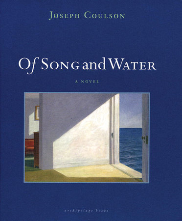 Of Song and Water by Joseph Coulson