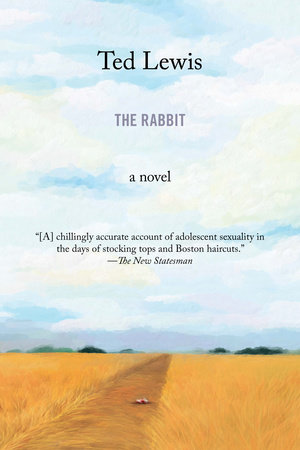 The Rabbit by Ted Lewis