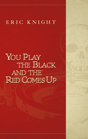You Play the Black and the Red Comes Up by Richard Hallas