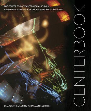 Centerbook by Elizabeth Goldring and Ellen Sebring