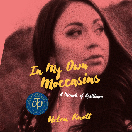 In My Own Moccasins by Helen Knott