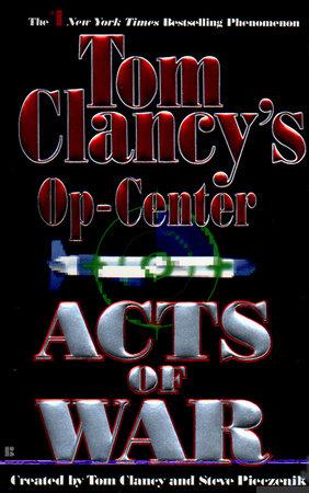 Acts of War by Tom Clancy, Steve Pieczenik and Jeff Rovin