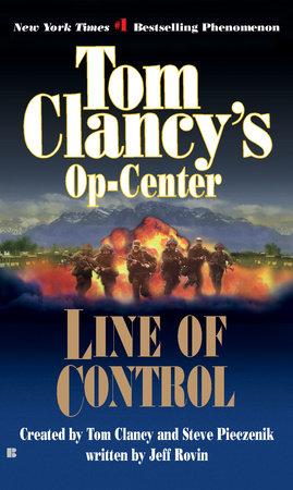 Line of Control by Tom Clancy, Steve Pieczenik and Jeff Rovin
