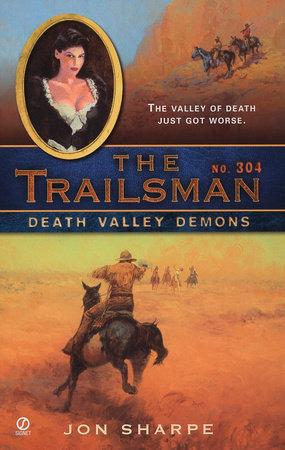 The Trailsman #304 by Jon Sharpe
