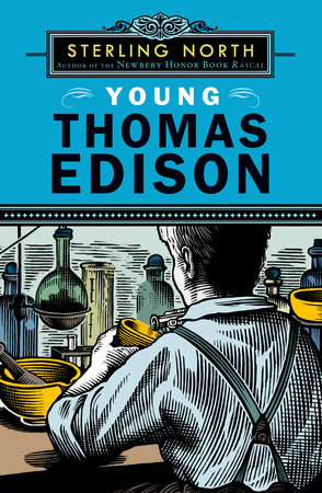 Young Thomas Edison by Sterling North