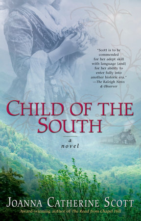 Child of the South by Joanna Catherine Scott