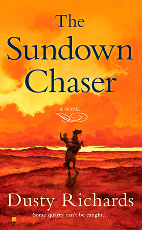 The Sundown Chaser by Dusty Richards