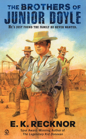 The Brothers Of Junior Doyle by E. K. Recknor