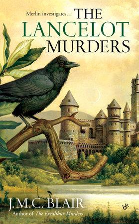 The Lancelot Murders by J.M.C. Blair