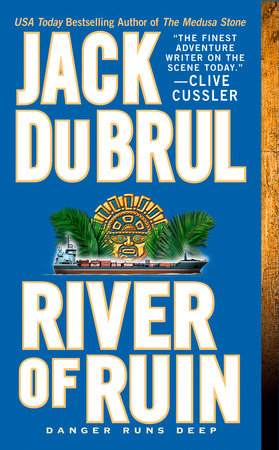 River of Ruin by Jack Du Brul